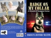 Badge on My Collar by Marilyn Walton chronicles canine courage